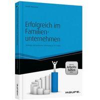 Erfolgreich im Familienunternehmen - Inklusive eBook und Arbeitshilfen online Weissman, Arnold (9783648047248)