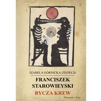 Franciszek Starowieyski Bycza krew (9788380692411)