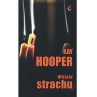 Dreszcz strachu - Kay Hooper