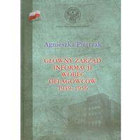 Główny zarząd informacji wobec oflagowców 1949-1956 (9788375652017)