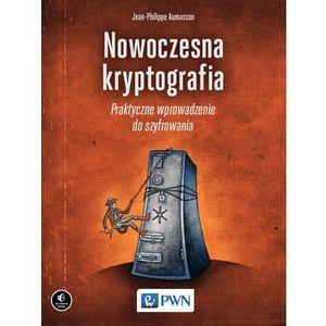 Nowoczesna kryptografia Praktyczne wprowadzenie do szyfrowania (320 str.)
