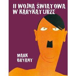 II wojna światowa w karykaturze (ISBN 9788376702643)