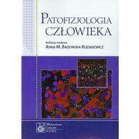 Patofizjologia człowieka (opr. miękka)