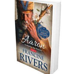 Aaron. Arcykapłan, brat Mojżesza cz.2 (Rivers Francine)