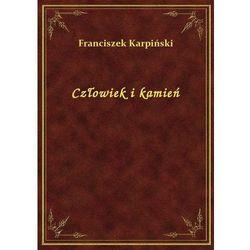 Człowiek i kamień, Franciszek Karpiński