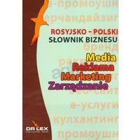 Rosyjsko-polski słownik biznesu, książka z kategorii Encyklopedie i słowniki
