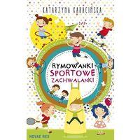 Rymowanki Sportowe zachwalanki [Kabacińska Katarzyna] (9788380832916)