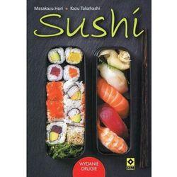 Sushi - książka kucharska z przepisami 80 str. - masakazu hori, kazu takahashi marki Wydawnictwo rm