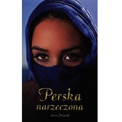 Perska narzeczona - Laura Fitzgerald, pozycja wydana w roku: 2012