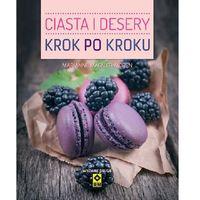 CIASTA I DESERY KROK PO KROKU WYD. 2 (2013)