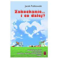 Zakochanie... i co dalej? (ISBN 9788372568854)