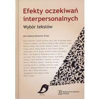 EFEKT OCZEKIWAŃ INTERPERSONALNYCH (oprawa twarda) (Książka)