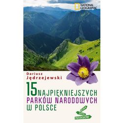 15 najpiękniejszych parków narodowych w Polsce, książka w oprawie miękkej