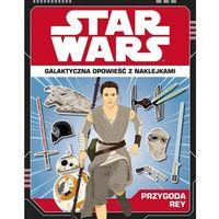 Star Wars. Przygoda Rey. Galaktyczna opowieść, Emily Stead