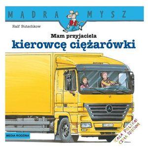 Mam przyjaciela kierowcę ciężarówki, oprawa broszurowa