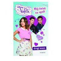 Disney Violetta Mój świat na opak