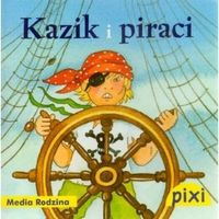 Pixi. Kazik i piraci (opr. broszurowa)