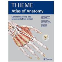 General Anatomy and Musculoskeletal System (THIEME Atlas of Anatomy) (2010)