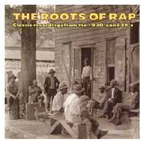 The Roots Of Rap (0016351201829)