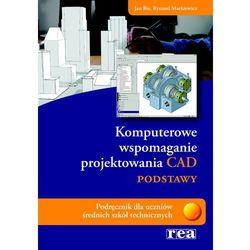 KOMPUTEROWE WSPOMAGANIE PROJEKTOWANIA CAD, pozycja wydana w roku: 2008