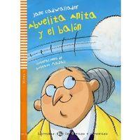 Lecturas ELI Infantiles y Juveniles - Abuelita Anita y el balón + CD Audio
