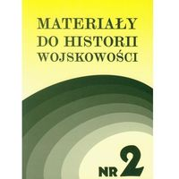 Materiały do historii wojskowości Nr 2, książka z kategorii Książki militarne