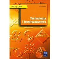 Technologia i towaroznawstwo Podręcznik (opr. miękka)