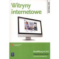 Witryny internetowe Podręcznik do nauki zawodu technik informatyk (144 str.)