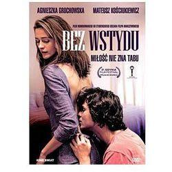 Bez wstydu - Dostawa Gratis, szczegóły zobacz w sklepie z kategorii Filmy polskie