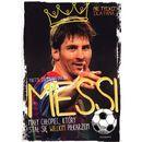 Messi. Mały chłopiec, który stał się wielkim piłkarzem (9788328103689)