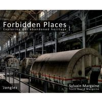 Sylvain Margaine: Forbidden Places (2009)
