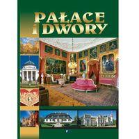 Pałace i dwory + zakładka do książki GRATIS