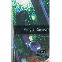 OXFORD BOOKWORMS LIBRARY New Edition 5 KING'S RANSOM with AUDIO CD PACK