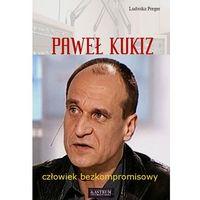 Paweł Kukiz - Wysyłka od 3,99 - porównuj ceny z wysyłką (9788372778642)