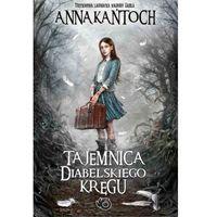 Anna Kańtoch. Tajemnica diabelskiego kręgu., Wab