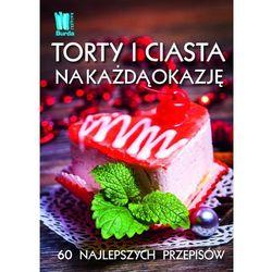 Torty i ciasta na każda okazję (MOBI), książka z ISBN: 9788377789285