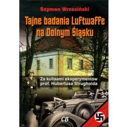 Tajne badania Luftwaffe na Dolnym Śląsku, rok wydania (2011)