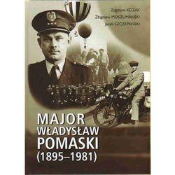 Major Władysław Pomaski (1895-1981) (kategoria: Biografie i wspomnienia)