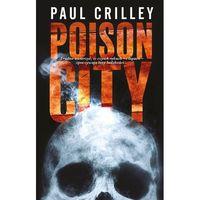 Poison City - Paul Crilley