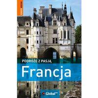 Podróże z pasją Francja (9788301158507)