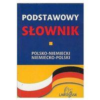 PODSTAWOWY SŁOWNIK POLSKO-NIEMIECKI NIEMIECKO- POLSKI