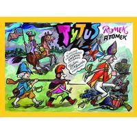 Tytus, Romek i A''Tomek w wojnie o niepodległość Ameryki, oprawa twarda