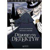 Demoniczny detektyw Kajetan Wykurz, Michał Lebioda (9788361253679)
