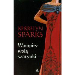 Wampiry wolą szatynki (ISBN 9788324151806)