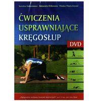 Ćwiczenia usprawniające kręgosłup. DVD.