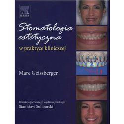 Stomatologia estetyczna w praktyce klinicznej (ISBN 9788376096902)