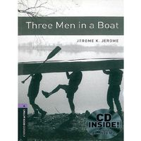 Three Men In a Boat + CD. The Oxford Bookworms Library Stage 4 (1400 Headwords)