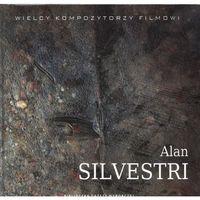 Alan Silvestri Wielcy Kompozytorzy Filmowi + CD, oprawa twarda