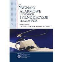 Sygnały alarmowe u chorych i pilne decyzje lekarzy POZ (2013)