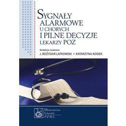 Sygnały alarmowe u chorych i pilne decyzje lekarzy POZ, rok wydania (2013)